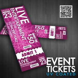 "Event Tickets 5.5"" X 2"" 16 Point UV Coated 1000 Minimum Order"